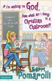 If I'm Waiting on God Then What Am I Doing on the Christian Chatroom: Confessions of a Do-It-Yourself Single