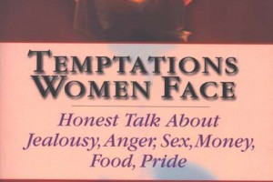 Temptations Women Face